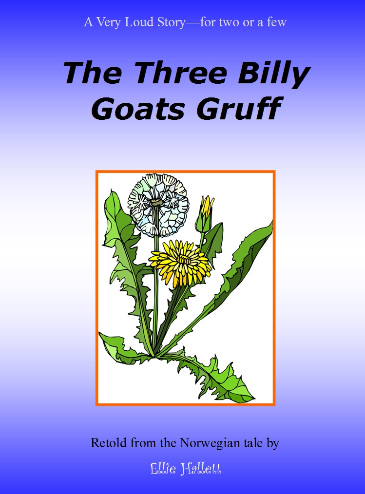 The Three Billy Goats Gruff - rewritten as a partner play by Ellie Hallett
