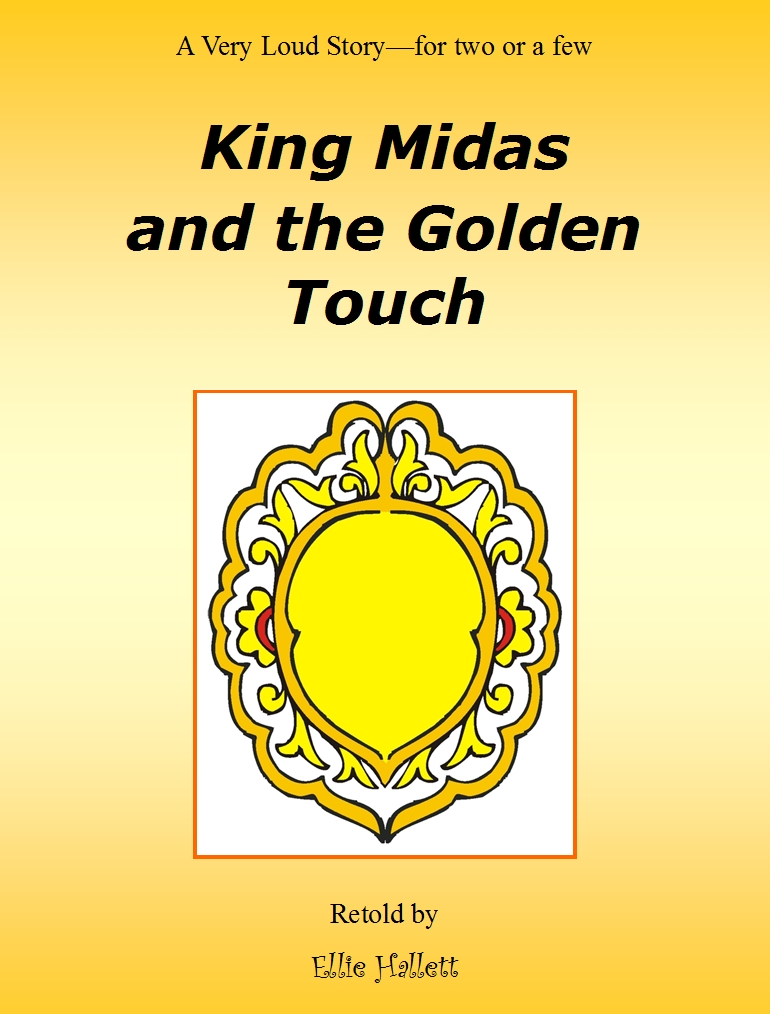 King Midas and the Golden Touch - rewritten as a partner play by Ellie Hallett