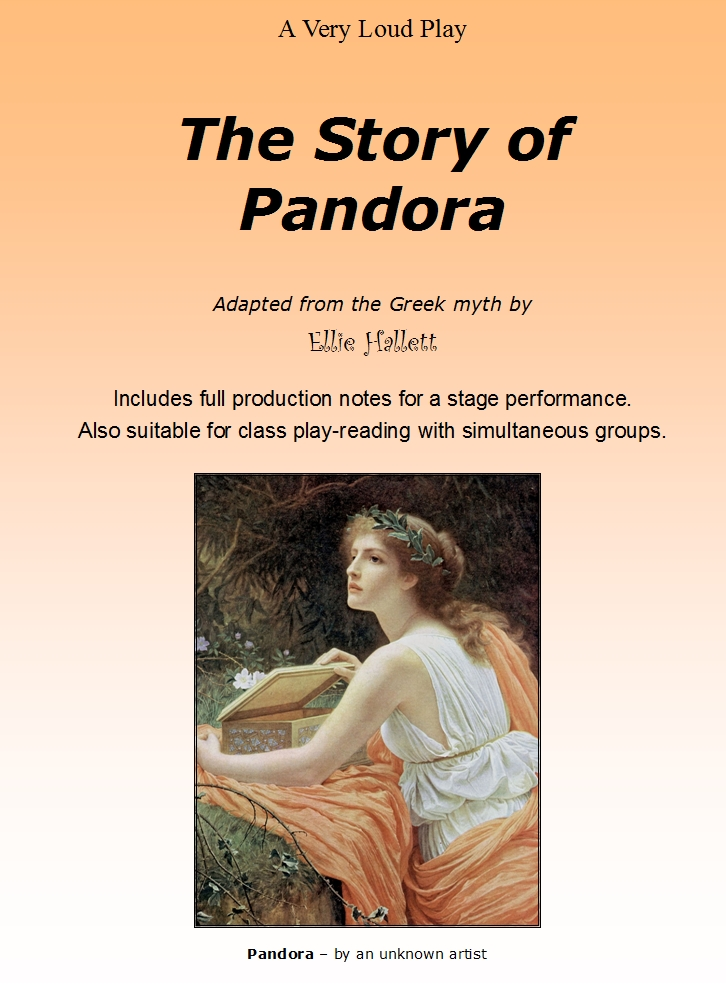 The Story of Pandora - rewritten as a scripted play by Ellie Hallett