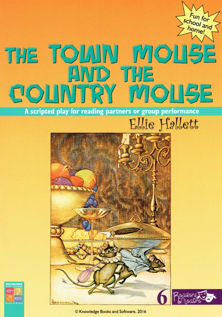 The Town Mouse and the Country Mouse - a scripted play for reading partners or group performance
